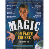 Magic The Complete Course (With DVD) by Joshua Jay - Book
