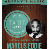 At the Table Live Lecture - Marcus Eddie 7/2/2014 - video DOWNLOAD