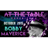 At the Table Live Lecture Bobby Maverick October 7th 2015 video DOWNLOAD