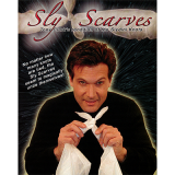 Sly Scarves (Scarves NOT Included) by Tony Clark - DOWNLOAD