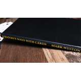 Weston's Ways with Cards (Limited/Out of Print) by Mark Weston - Book