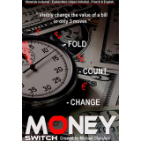 Money Switch by Mickael Chatelain - Trick