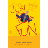 Just for Fun by Christopher T. Magician - Book