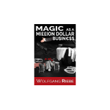 Magic as a Million Dollar Business by Wolfgang Riebe Mixed Media DOWNLOAD