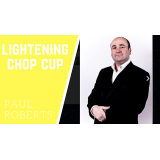 Lightening Chop Cup by Paul Roberts video DOWNLOAD
