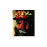 10 Years of Steve Spill 1980 - 1990 by Steve Spill video DOWNLOAD