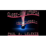 CLOSE-UP UTOPIA by Paul A. Lelekis eBook DOWNLOAD