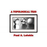 A TOPOLOGICAL TRIO by Paul A. Lelekis eBook DOWNLOAD