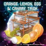 Orange, Lemon, Egg & Canary Trick ( All Props & DVD) by Quique Marduk - Trick