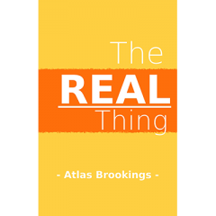 The Real Thing by Atlas Brookings eBook DOWNLOAD
