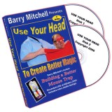 Use Your Head To Create Better Magic by Barry Mitchell - DVD