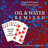 Oil & Water Remixed,(Cards and DVD) by David Solomon and Jordan Cotler - DVD