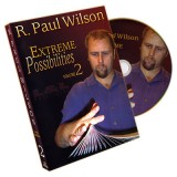 Extreme Possibilities Volume 2 by R. Paul Wilson - DVD