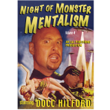 Night Of Monster Mentalism - Volume 4 by Docc Hilford video DOWNLOAD