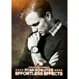 Ryan Schultz's Effortless Effects by Big Blind Media video DOWNLOAD