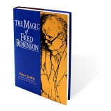 Magic of Fred Robinson by Peter Duffie - Book