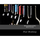 Multiplying Bottles (Pro Series Vol 2) by Paul Romhany - eBook DOWNLOAD
