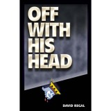 Off With His Head by David Regal - Trick