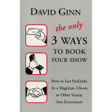 ONLY 3 WAYS to BOOK YOUR SHOW by David Ginn - Book