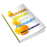 Orange, Lemon, Egg & Canary (Pro Series 9) by Paul Romhany - eBook DOWNLOAD