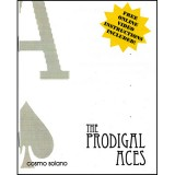 Prodigal Aces by Cosmo Solano - Trick