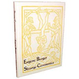 Strange Ceremonies by Eugene Burger - Book