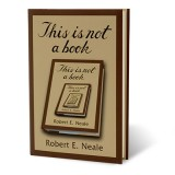 This Is Not A Book by Robert Neale - Book