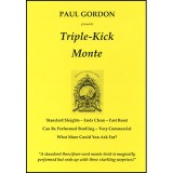Triple Kick Monte by Paul Gordon - Trick