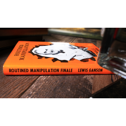 Routined Manipulation Finale (Limited/Out of Print) by Lewis Ganson - Book